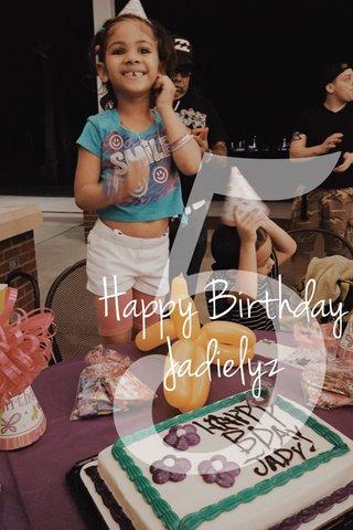 5 Happy Birthday Jadielyz