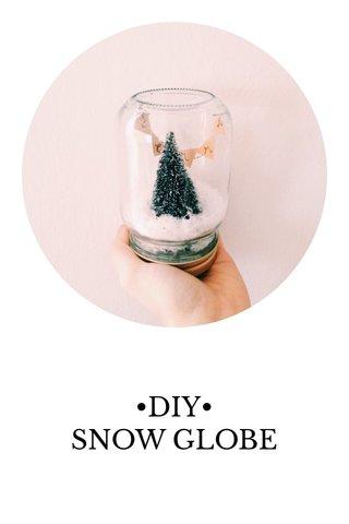 •DIY• SNOW GLOBE