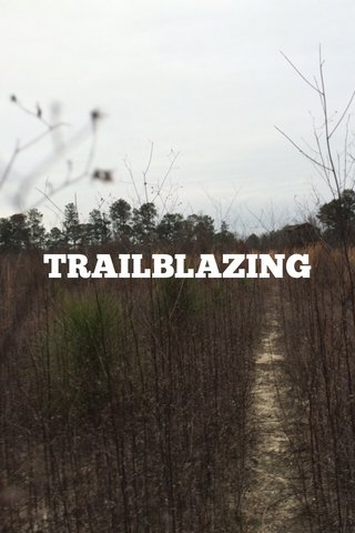 TRAILBLAZING