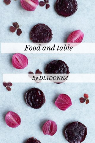 Food and table By DIADONNA