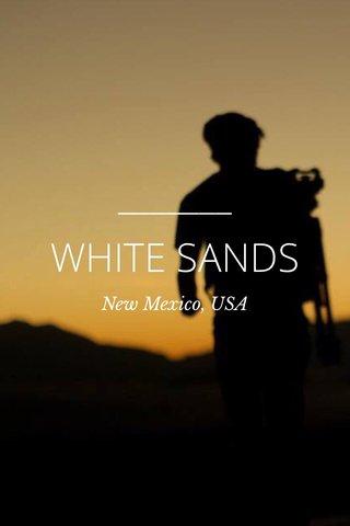 WHITE SANDS New Mexico, USA