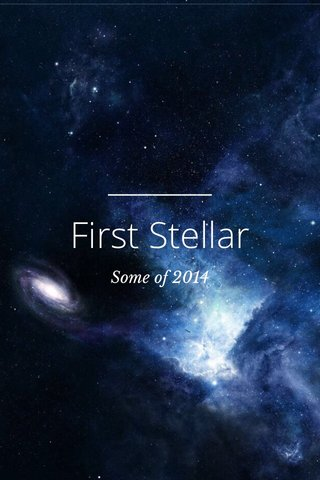 First Stellar Some of 2014