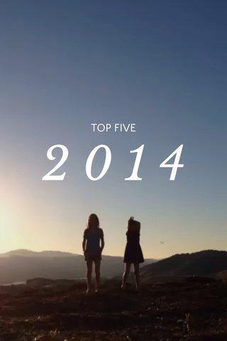 2014 TOP FIVE