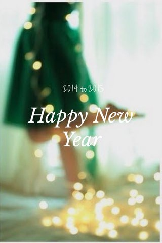Happy New Year 2014 to 2015