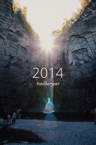 2014 #stellaryear