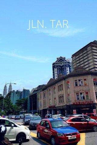 JLN. TAR