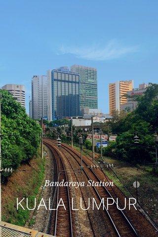 KUALA LUMPUR Bandaraya Station