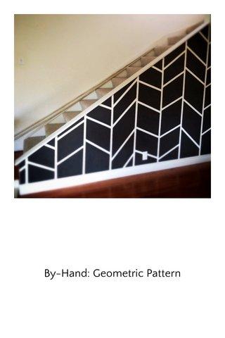 By-Hand: Geometric Pattern