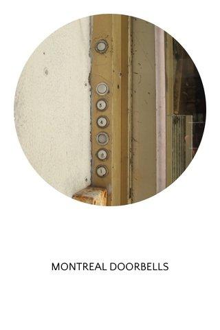 MONTREAL DOORBELLS