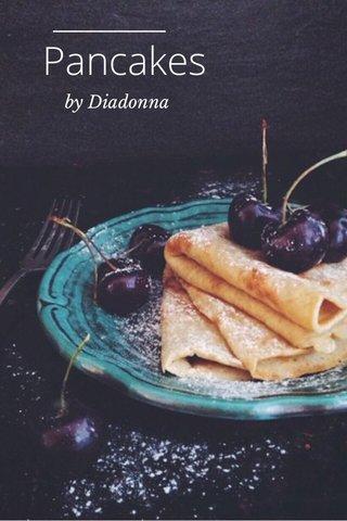 Pancakes by Diadonna