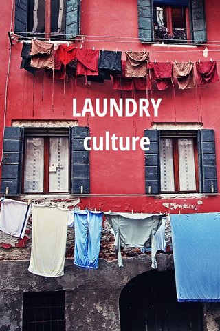 LAUNDRY culture