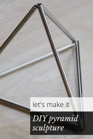 DIY pyramid sculpture let's make it