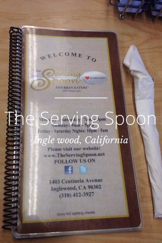 The Serving Spoon Ingle wood, California