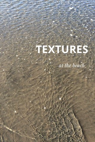 TEXTURES at the beach