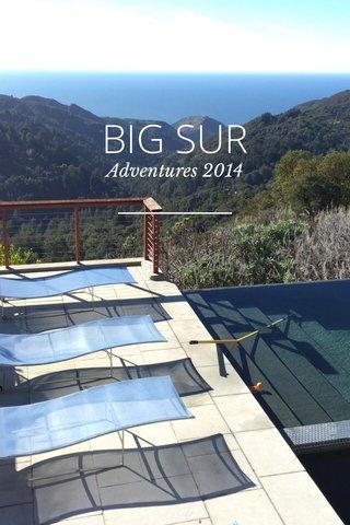 BIG SUR Adventures 2014