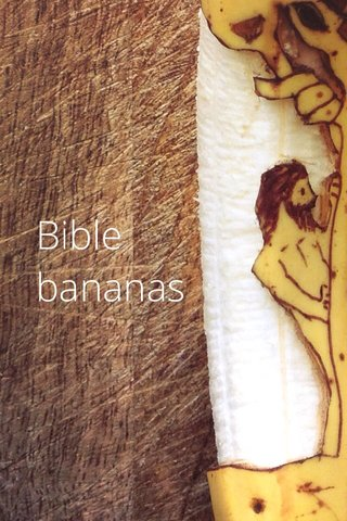 Bible bananas
