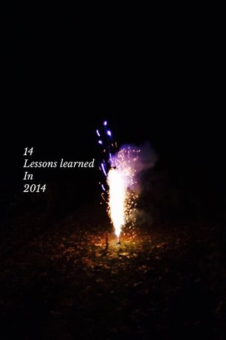 14 Lessons learned In 2014