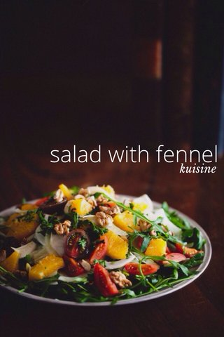 salad with fennel kuisine
