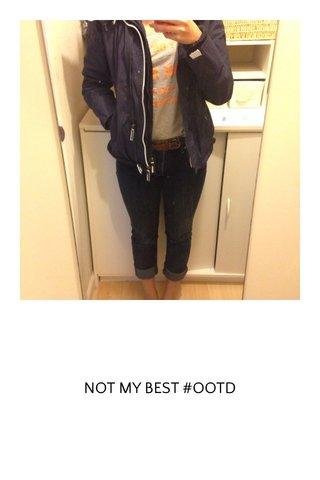 NOT MY BEST #OOTD