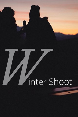 W inter Shoot