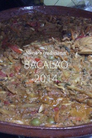 BACALAO 2014 Nuestro tradicional