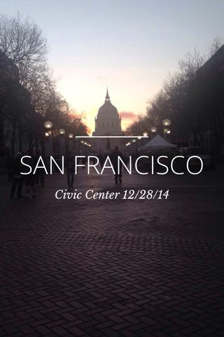 SAN FRANCISCO Civic Center 12/28/14