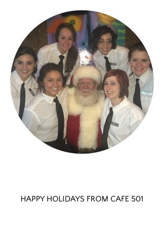 HAPPY HOLIDAYS FROM CAFE 501