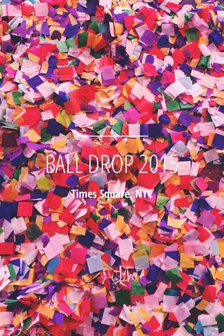 BALL DROP 2015 Times Square, NYC