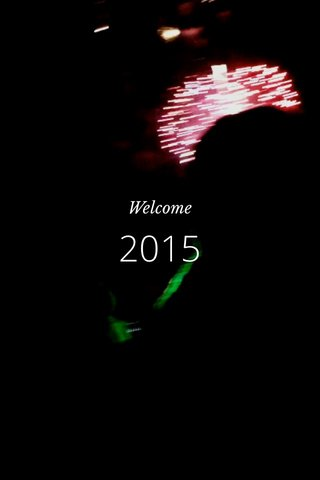 2015 Welcome
