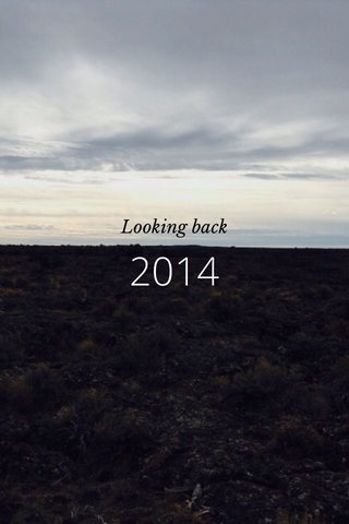 2014 Looking back