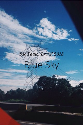 Blue Sky São Paulo, Brazil 2015