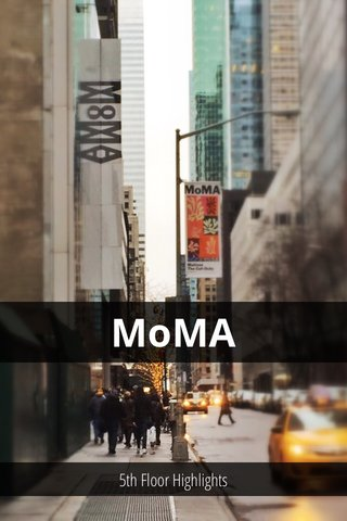 MoMA 5th Floor Highlights