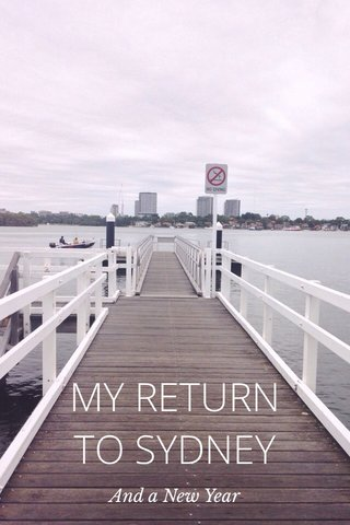 MY RETURN TO SYDNEY And a New Year