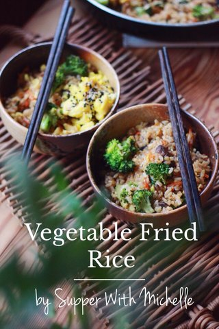 by Supper With Michelle Vegetable Fried Rice