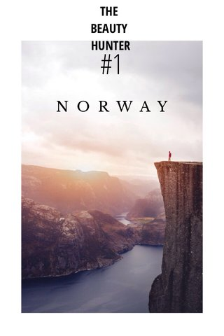 #1 NORWAY THE BEAUTY HUNTER