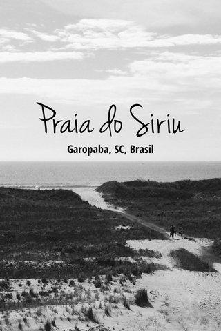Praia do Siriu Garopaba, SC, Brasil