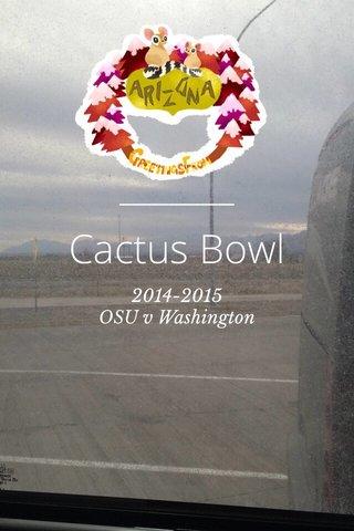 Cactus Bowl 2014-2015 OSU v Washington