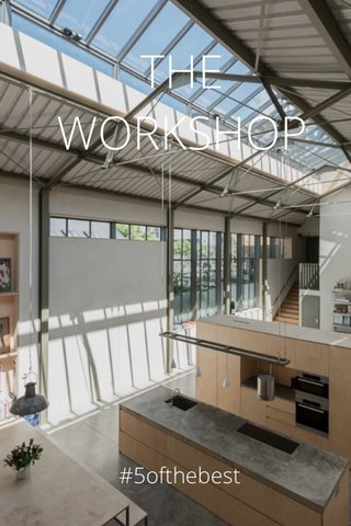 THE WORKSHOP #5ofthebest