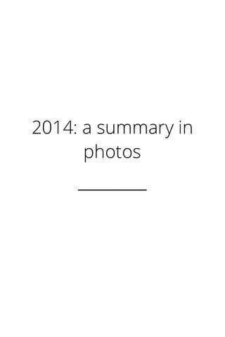 2014: a summary in photos