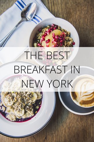 THE BEST BREAKFAST IN NEW YORK