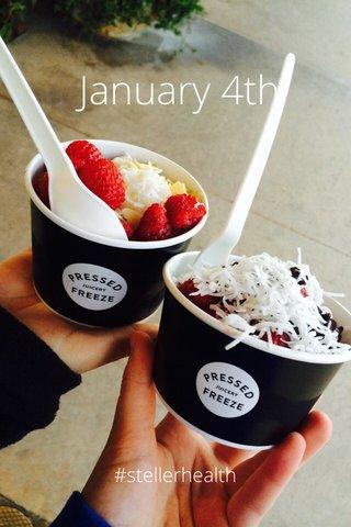 January 4th #stellerhealth