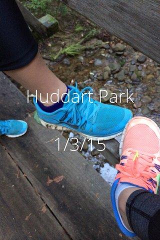 Huddart Park 1/3/15