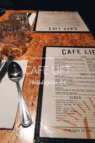 CAFE LIFT Philadelphia, PA
