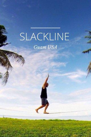 SLACKLINE Guam USA