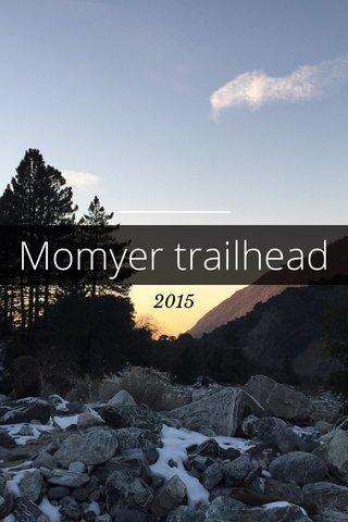 Momyer trailhead 2015
