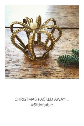 CHRISTMAS PACKED AWAY ... #5ftinftable
