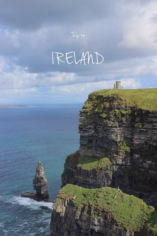 IRELAND Trip to