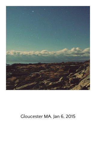 Gloucester MA. Jan 6, 2015