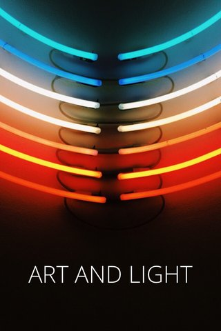 ART AND LIGHT