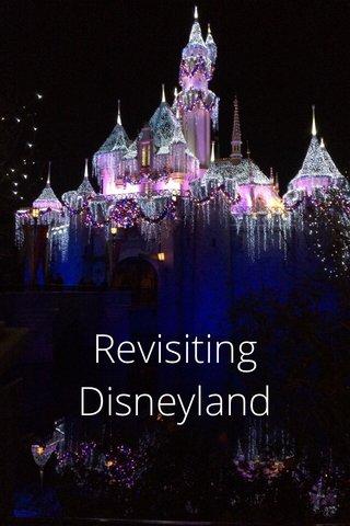 Revisiting Disneyland